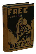Free & Other Stories ~ THEODORE DREISER ~ First Edition ~ 1st Printing ~ 1918 DJ