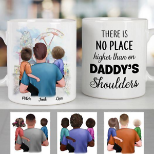 Custom There Is No Place Higher Than On Daddy/'s Shoulders White Mug 11oz 15oz