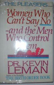 The-Pleasers-Women-Who-Cant-Say-No-And-the-Men-Who-Control-Them-by-Kevin-Leman