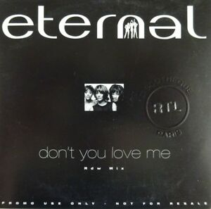 ETERNAL-DON-039-T-YOU-LOVE-ME-RDW-MIX-PROMO-CD-SINGLE