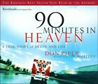 90 Minutes in Heaven by Don Piper, Cecil B. Murphey (CD-Audio, 2006)