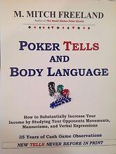 POKER TELLS & BODY LANGUAGE (No-Limit Hold'em) M. Mitch Freeland