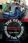 The Devil behind the Mirror: Globalization and Politics in the Dominican Republic by Steven Gregory (Paperback, 2014)