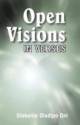 Open Visions: In Verses, Oni, Olakunle Oladipo, New Book