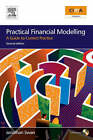 Practical Financial Modelling: A Guide to Current Practice by Jonathan Swan (Paperback, 2008)