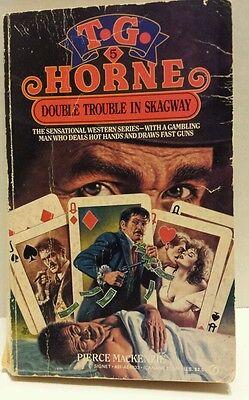 Double Trouble Skagway No. 5 by Pierce MacKenzie (1987, Paperback) Book