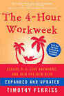 The 4-hour Workweek by Timothy Ferriss (Hardback, 2010)