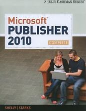 Microsoft Publisher 2010 Complete by Shelly