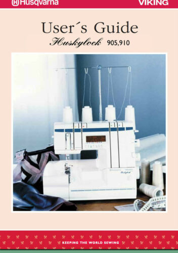Husqvarna Viking Huskylock 905 910 Instruction Manual Users Guide PDF in color