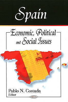 Spain: Economic, Political and Social Issues, Costada, Pablo N., New Book