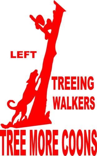 TREEING WALKER TREE MORE COON dog  VINYL DECAL STICKER 1269 s17