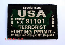 USA TERRORIST HUNTING PERMIT PATCH 911 TWIN TOWERS US PENTAGON PA FLIGHT 93 PA