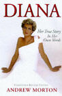 Diana: Her True Story by Andrew Morton (Paperback, 1998)