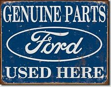 Ford Genuine Parts Used Here Car Truck Metal Sign Tin New Vintage Style USA 1422