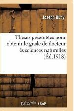 Theses Presentees Pour Obtenir le Grade de Docteur Es Sciences Naturelles by...