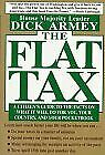 The Flat Tax  A Citizen s Guide to the Facts on What It Will Do for Y
