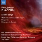 Mikhail Alexeevich Kuzmin: Sacred Songs; The Society of Honoured Bell Ringers; Masquerade; Hinkemann the German (CD, Mar-2015, Naxos (Distributor))
