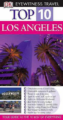 """""""AS NEW"""" DK Eyewitness Top 10 Travel Guide: Los Angeles (DK Eyewitness Travel Gu"""