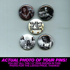 """VALLEY OF THE DOLLS - 1.5"""" PINS / BUTTONS (poster print art shirt vintage movie)"""