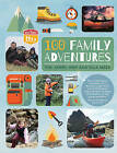 100 Family Adventures by Tim Meek, Kerry Meek (Paperback, 2015)