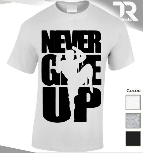 NEW Never Give Up Muay Thai Arts Martiaux Mixtes T shirt MMA UFC Fighter Comba