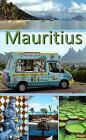 Mauritius und Rodrigues von Manfred Vachal und Ilona Hupe (2014, Taschenbuch)