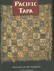 Pacific Tapa by Roger Neich, Mick Pendergrast (Paperback, 2005)