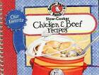 Our Favorite Slow-Cooker Chicken & Beef Recipes by Gooseberry Patch (Spiral bound, 2010)