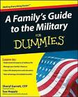 A Family's Guide to the Military For Dummies by Sheryl Garrett, Sue Hoppin (Paperback, 2008)