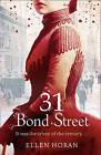 31 Bond Street by Ellen Horan (Paperback, 2010)