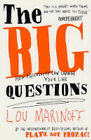 The Big Questions: How Philosophy Can Change Your Life by Lou Marinoff (Paperback, 2004)