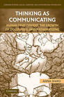 Thinking as Communicating: Human Development, the Growth of Discourses, and Mathematizing by Anna Sfard (Paperback, 2010)
