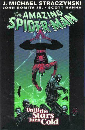 Amazing Spider-Man Vol. 3: Until The Stars Turn Cold by Straczynski J. Michael