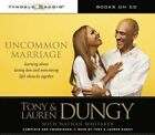 Uncommon Marriage: Learning about Lasting Love and Overcoming Life's Obstacles Together by Tony Dungy, Lauren Dungy (CD-Audio, 2014)