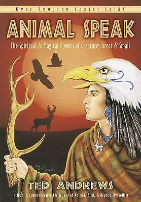 Animal-Speak: The Spiritual & Magical Powers of Creatures Great & Small 8