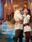 His Runaway Maiden by June Francis 9780263211412 Hardback 2010