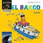 El Barco by Montserrat Ganges (Hardback, 2012)