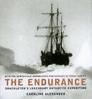 Endurance: Shackleton's Legendary Journey to Antarctica by Caroline Alexander (Hardback, 1998)
