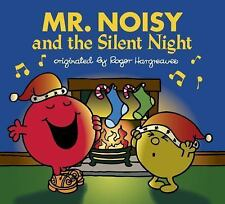Mr. Men and Little Miss: Mr. Noisy and the Silent Night by Adam Hargreaves...