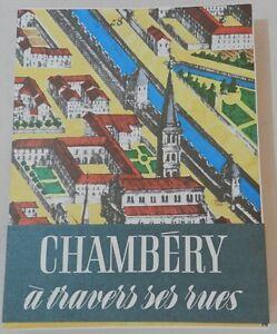 RARE-OUVRAGE-CHAMBERY-A-TRAVERS-SES-RUES-PAR-DANIELE-BRUNET-24-GRAVURES