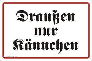 Draussen-nur-Kaennchen-Aufkleber-Schild-Hinweis-Verbotsschild-Nr-3197