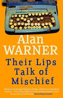 Their Lips Talk of Mischief by Alan Warner (Paperback, 2015)