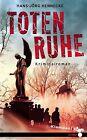 Totenruhe von Hans Jörg Hennecke (2011, Gebundene Ausgabe)