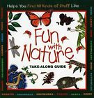 Fun With Nature Take Along GUICB Take-along Guide 9781559717021 by Mel Boring
