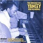 Jimmy Yancey - Unissued 1951 Yancey Wire Recordings (Live Recording, 1997)