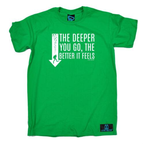 Il più profondo vai meglio ci si sente T-shirt Gear immersioni Scuba Regalo Di Compleanno Divertente