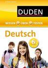 Ising-Richter, A: Wissen - Üben - Testen: Deutsch 6. Klasse von Anja Steinhauer, Hans-Jörg Richter, Wencke Schulenberg und Annegret Ising-Richter (2013, Taschenbuch)