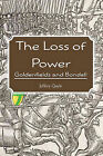 The Loss of Power: Goldenfields and Bondell by Jeffery Quyle (Paperback / softback, 2009)