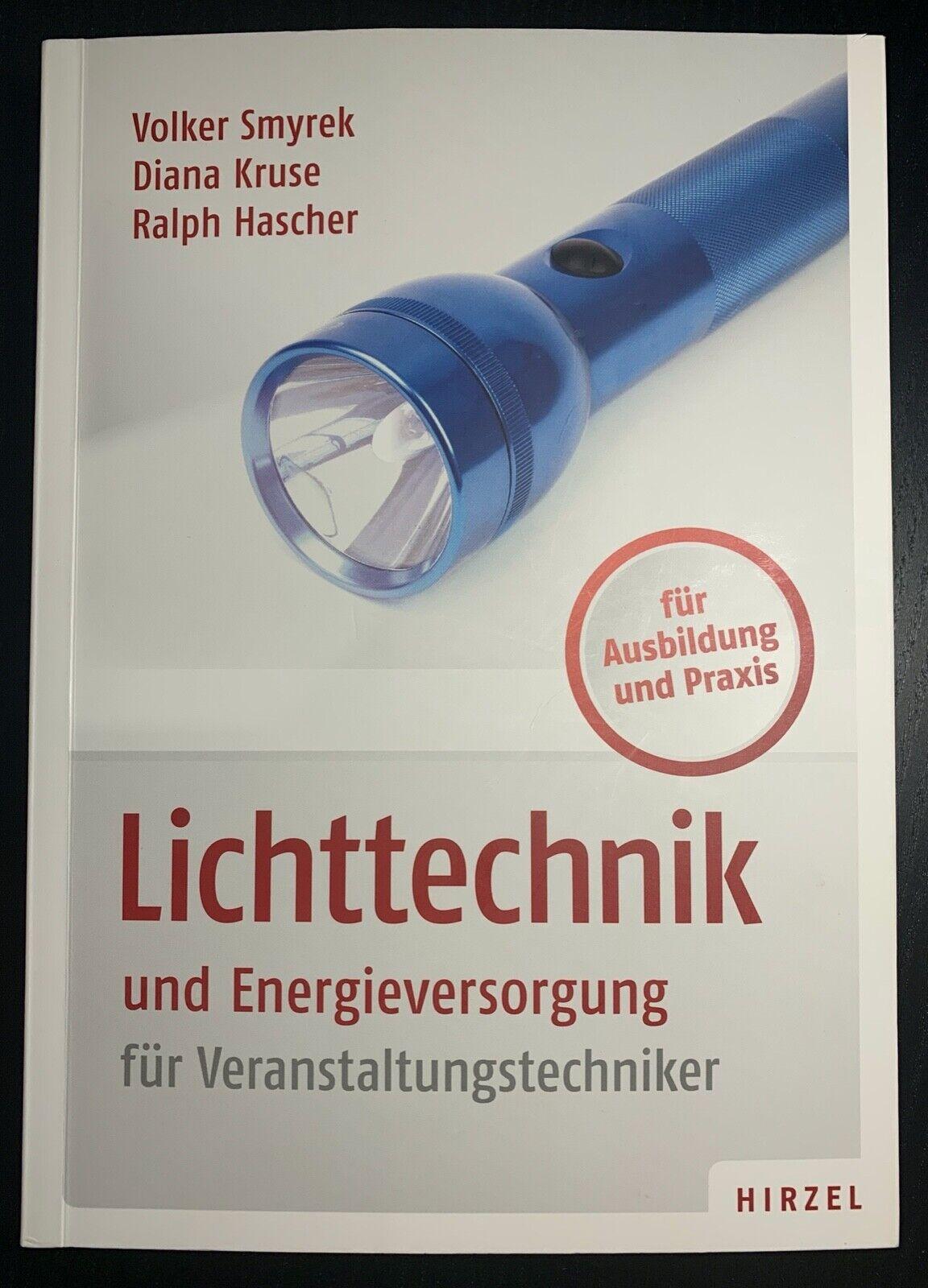Lichttechnik und Energieversorgung   Volker Smyrek, Diana Kruse, Ralph Hascher - Volker Smyrek, Diana Kruse, Ralph Hascher