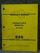 Oem Factory Mustang 930 Skid Steer Loader Operators Manual 000 56883